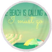 I Must Go Round Beach Towel by Valerie Reeves