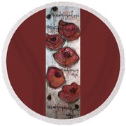 Im Ready For Your Love Poppies Round Beach Towel
