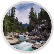 Inspirational Bible Scripture Emerald Flowing River Fine Art Original Photography Round Beach Towel by Jerry Cowart