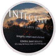 Integrity A Mans Word Is His Bond Round Beach Towel
