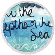 Into The Depths Of The Sea Round Beach Towel