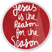 Jesus Is The Reason For The Season- Greeting Card Round Beach Towel