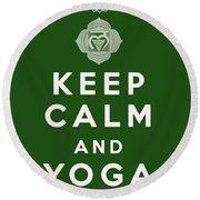 Keep Calm And Yoga On Round Beach Towel
