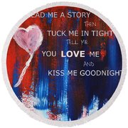 Kiss Me Goodnight Round Beach Towel