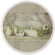 La Table Blanche - The White Table Round Beach Towel