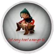 Round Beach Towel featuring the photograph Let Every Heart A Manger Be by Dee Dee  Whittle