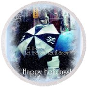 Let It Snow - Happy Holidays - Ny Yankees Holiday Cards Round Beach Towel