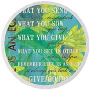 Life Is An Echo Round Beach Towel