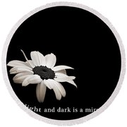 Light And Dark Inspirational Round Beach Towel