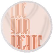 Live Your Dreams Wall Decal Wall Words Quotes, Poster Round Beach Towel