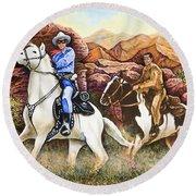 Lone Ranger And Tonto Ride Again Round Beach Towel