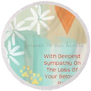 Loss Of Beloved Pet Card Round Beach Towel