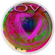 Round Beach Towel featuring the digital art Love Over Chaos by Clayton Bruster