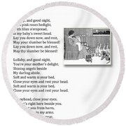 Lullaby And Good Night Round Beach Towel