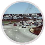 Main Gate 7th Inf. Div Fort Ord Army Base Monterey Calif. 1984 Pat Hathaway Photo Round Beach Towel
