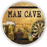 Man Cave-bring Your Own Beer Round Beach Towel by Jean Plout