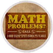 Math Problems Hotline Retro Humor Art Poster Round Beach Towel