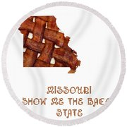 Missouri - Show Me The Bacon - State Map Round Beach Towel