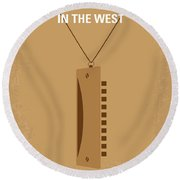 No059 My Once Upon A Time In The West Minimal Movie Poster Round Beach Towel