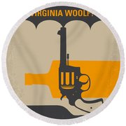 No426 My Whos Afraid Of Virginia Woolf Minimal Movie Poster Round Beach Towel by Chungkong Art