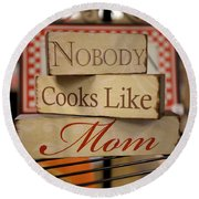 Nobody Cooks Like Mom - Square Round Beach Towel
