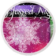 O Blessed Night Greeting Round Beach Towel
