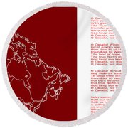 O Canada Lyrics And Map Round Beach Towel