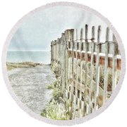 Old Fence To The Sea  Round Beach Towel
