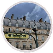 Paris Metropolitain Sign At The Paris Hotel Du Louvre Metropolitain Sign Art Noueveau Art Deco Round Beach Towel