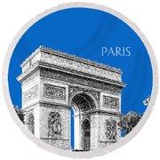 Paris Skyline Arc De Triomphe - Blue Round Beach Towel