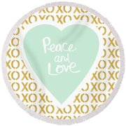 Peace And Love In Aqua And Gold Round Beach Towel