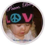 Peace N Love Baby Round Beach Towel