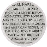 Pearl Harbor Speech - Franklin Delano Roosevelt Round Beach Towel