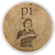 Pi Affecting Overall Circumference Since Antiquity Humor Poster Round Beach Towel