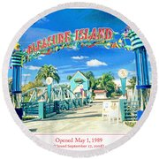 Pleasure Island Sign And Walkway Downtown Disney Round Beach Towel