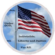 Pledge Of Allegiance Round Beach Towel by Paul  Wilford