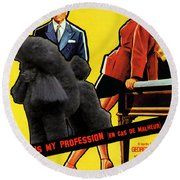Poodle  Art - Love Is My Profession Round Beach Towel