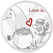 Pot Of Gold Valentines  Round Beach Towel
