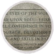 Quote Of Eisenhower In Normandy American Cemetery And Memorial Round Beach Towel