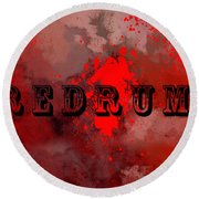 R E D R U M - Featured In Visions Of The Night Group Round Beach Towel