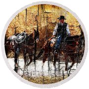Rio Cowboy With Horses  Round Beach Towel