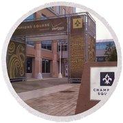 Saints - Champions Square - New Orleans La Round Beach Towel