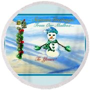 Round Beach Towel featuring the painting Seasons Greetings From Our Mailbox To Yours by Kimberlee Baxter