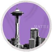 Seattle Skyline Space Needle - Violet Round Beach Towel