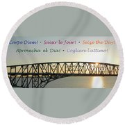 Seize The Day - Annapolis Bay Bridge Round Beach Towel by Emmy Marie Vickers