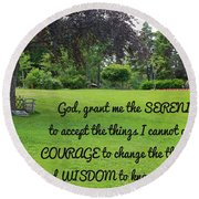 Serenity Prayer And Park Bench Round Beach Towel by Barbara Griffin