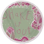 Shake It Out Round Beach Towel