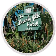 Signboard Of A Hotel, Beverly Hills Round Beach Towel