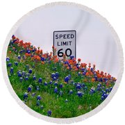 Slow Down And Smell The Bluebonnets Round Beach Towel