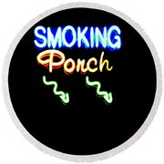Smoking Porch In High Contrast Round Beach Towel